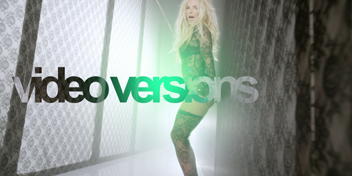 [DOWNLOAD HQ AUDIOS]Britney Spears Video Versions